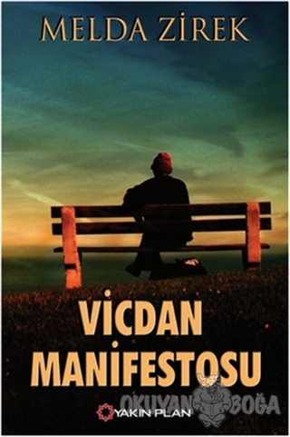 Vicdan Manifestosu - Melda Zirek - Yakın Plan Yayınları