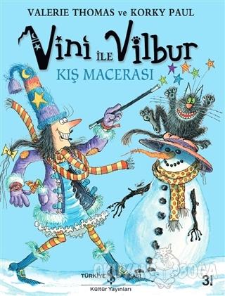 Vini ile Vilbur Kış Macerası (Ciltli)