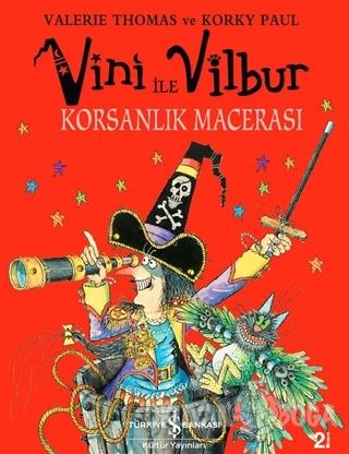 Vini ile Vilbur Korsanlık Macerası (Ciltli)
