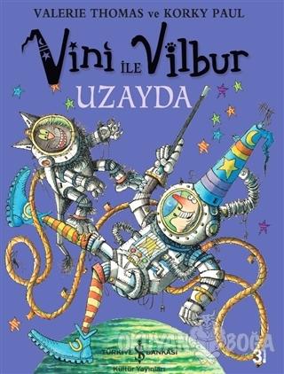 Vini ile Vilbur Uzayda (Ciltli)