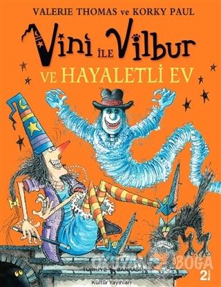 Vini ile Vilbur ve Hayaletli Ev (Ciltli)
