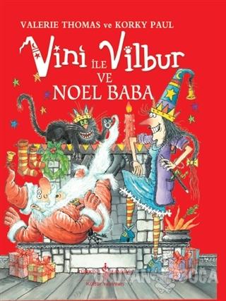 Vini ile Vilbur ve Noel Baba (Ciltli)