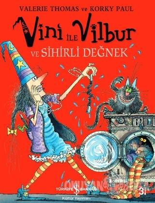 Vini ile Vilbur ve Sihirli Değnek