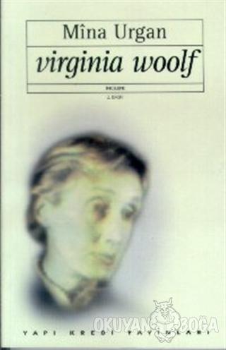 Virginia Woolf - Mina Urgan - Yapı Kredi Yayınları