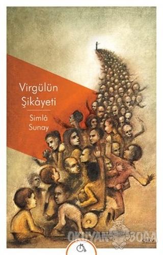 Virgülün Şikayeti - Simla Sunay - Aylak Adam Kültür Sanat Yayıncılık