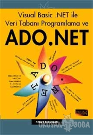 Visual Basic .NET ile Veri Tabanı Programlama ve ADO .NET