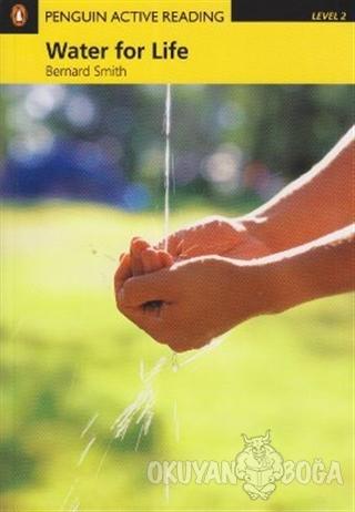 Water for Life - Bernard Smith - Pearson Hikaye Kitapları