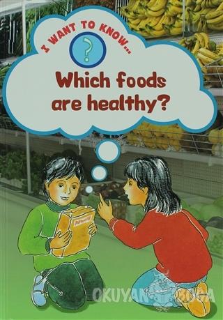Which Foods are Healthy? - Paul Humphrey - Evans Yayınları