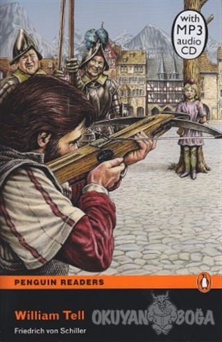 William Tell - Friedrich von Schiller - Pearson Hikaye Kitapları