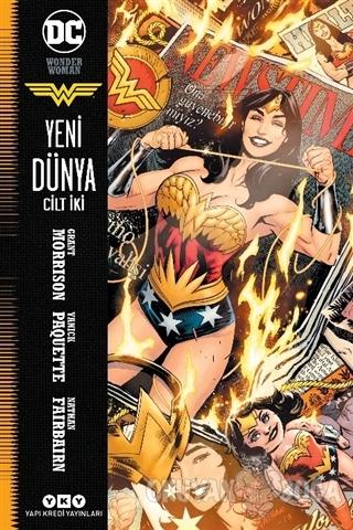 Wonder Woman Cilt 2 - Yeni Dünya - Grant Morrison - Yapı Kredi Yayınla