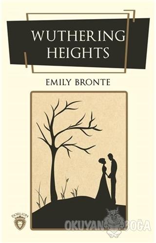 Wuthering Heights (İngilizce Roman) - Emily Bronte - Dorlion Yayınevi
