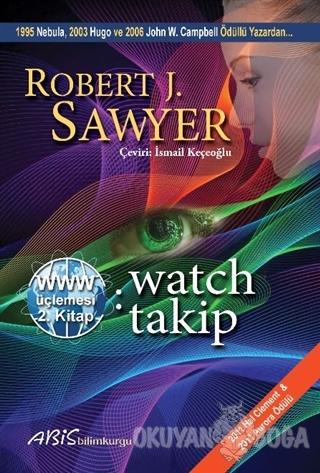 WWW: Watch/Takip