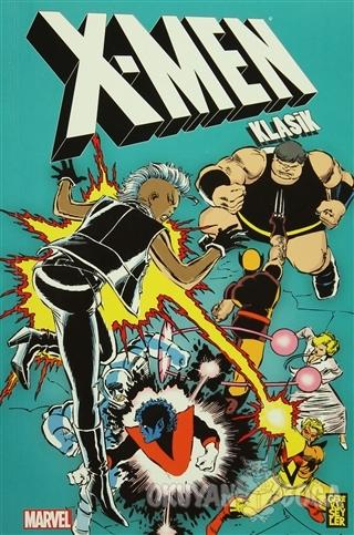 X-Men Klasik Cilt: 7 - Chris Claremont - Gerekli Şeyler Yayıncılık
