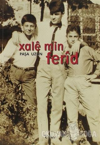Xale Min Ferid - Paşa Uzun - Vate Yayınevi