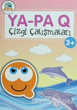 Ya-Pa Q Çizgi Çalışmaları (3+) - Berkay Dinç Deligöz - Ya-Pa Yayınları