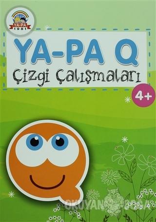 Ya-Pa Q Çizgi Çalışmaları (4+) - Nedim Mercimek - Ya-Pa Yayınları