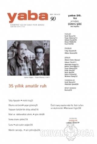 Yaba Edebiyat Dergisi Sayı: 90 - Kolektif - Yaba Yayınları
