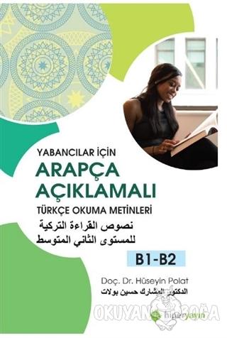Yabancılar İçin Arapça Açıklamalı Türkçe Okuma Metinleri B1-B2