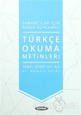 Yabancılar İçin Rusça Açıklamalı Türkçe Okuma Metinleri