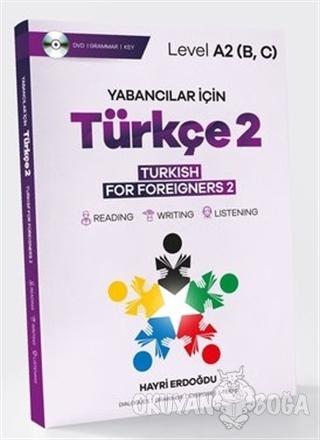 Yabancılar İçin Türkçe 2 - Türkish For Foreigners 2 - Hayri Erdoğdu -