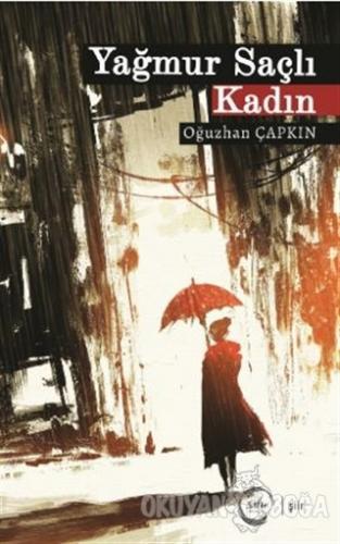 Yağmur Saçlı Kadın