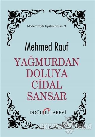 Yağmurdan Doluya Cidal Sandar - Mehmed Rauf - Doğu Kitabevi