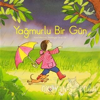 Yağmurlu Bir Gün - Anna Milbourne - TÜBİTAK Yayınları