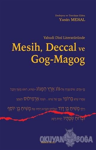 Yahudi Dini Literatüründe Mesih Deccal ve Gog - Magog