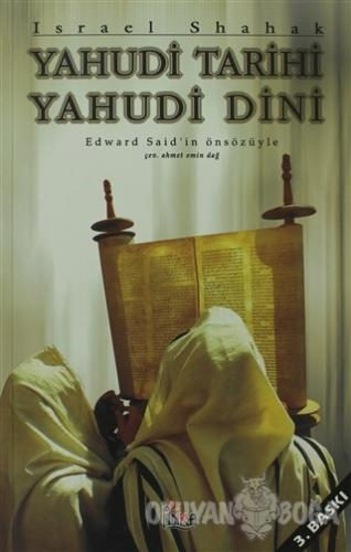 Yahudi Dini Yahudi Tarihi - Israel Shahak - Anka Yayınları