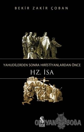 Yahudilerden Sonra Hristiyanlardan Önce Hz. İsa