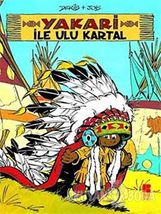 Yakari ile Ulu Kartal 1 - Derib + Job - Bilge Kültür Sanat