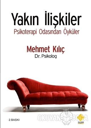 Yakın İlişkiler - Mehmet Kılıç - Duvar Kitabevi