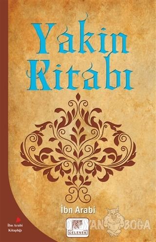 Yakin Kitabı - Muhyiddin İbn Arabi - Gelenek Yayıncılık