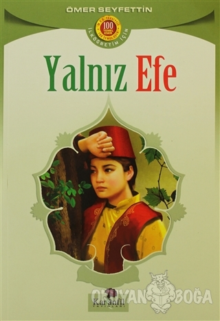 Yalnız Efe - Ömer Seyfettin - Karanfil Yayınları