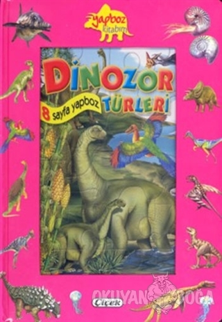 Yapboz Kitabim - Dinozor Türleri - - Çiçek Yayıncılık