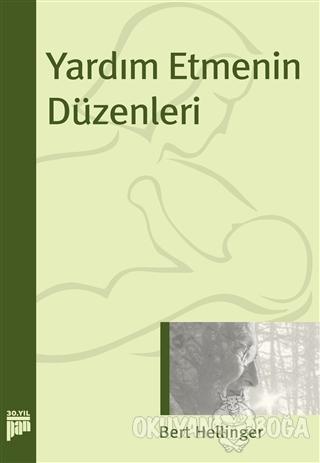 Yardım Etmenin Düzenleri - Bert Hellinger - Pan Yayıncılık