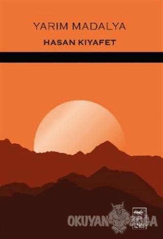 Yarım Madalya - Hasan Kıyafet - Telos Yayıncılık