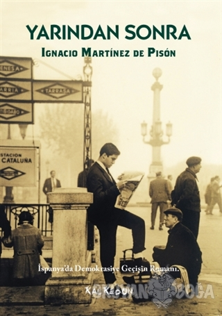 Yarından Sonra - Ignacio Martinez de Pison - Kalkedon Yayıncılık