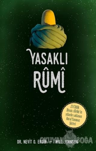 Yasaklı Rumi - Nevit O. Ergin - Ganj Kitap