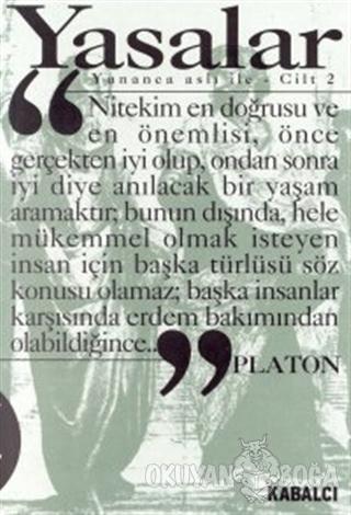 Yasalar Cilt:2 (Yunanca Aslı İle) - Platon (Eflatun) - Kabalcı Yayınev