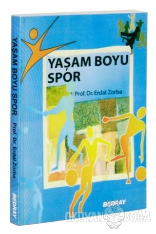 Yaşam Boyu Spor - Erdal Zorba - Bedray Yayınevi