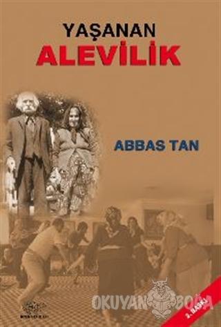 Yaşanan Alevilik - Abbas Tan - Ürün Yayınları