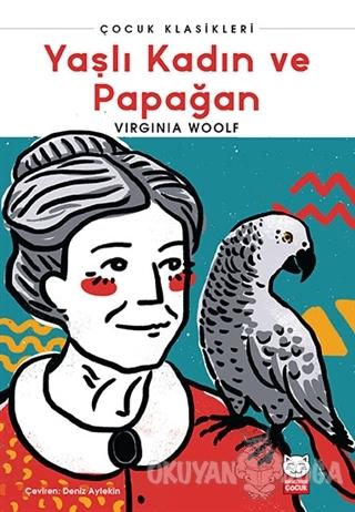 Yaşlı Kadın ve Papağan - Virginia Woolf - Kırmızı Kedi Yayınevi