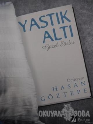 Yastık Altı Güzel Sözler - Hasan Göztepe - Karina Kitap