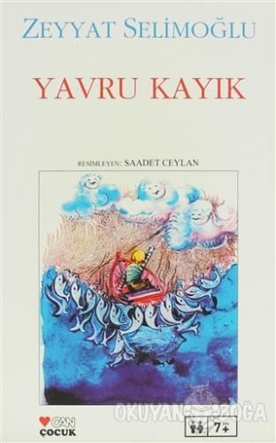 Yavru Kayık - Zeyyat Selimoğlu - Can Çocuk Yayınları