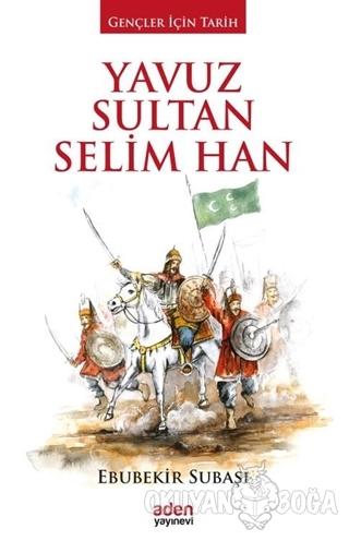 Yavuz Sultan Selim Han (Ciltli)