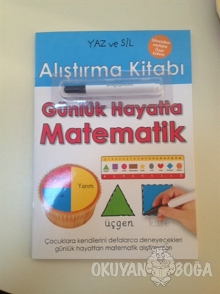 Yaz ve Sil Alıştırma Kitabı: Günlük Hayatta Matematik - Kolektif - Doğ