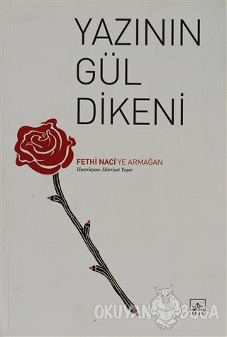 Yazının Gül Dikeni - Hürriyet Yaşar - İthaki Yayınları