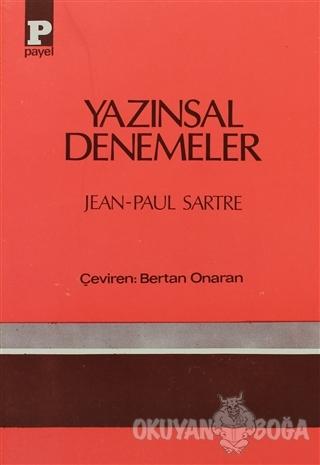 Yazınsal Denemeler - Jean Paul Sartre - Payel Yayınları