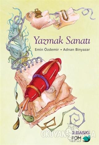 Yazmak Sanatı - Emin Özdemir - FOM Kitap